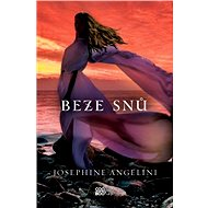 Beze snů - Josephine Angelini