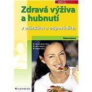 Zdravá výživa a hubnutí - Václava Kunová