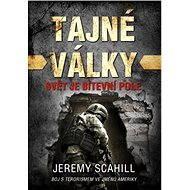 Tajné války - Jeremy Scahill