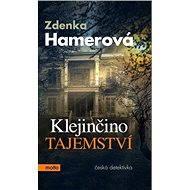 Klejinčino tajemství - Zdenka Hamerová