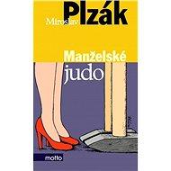 Manželské judo (3.vyd.) - Miroslav Plzák