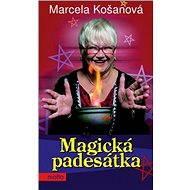 Magická padesátka - Marcela Košanová