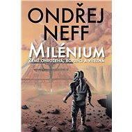 Milénium - Země ohrožená (1. díl) - Ondřej Neff