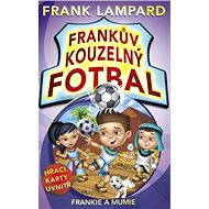 Frankův kouzelný fotbal 4 - Frankie a mumie - Frank Lampard