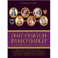 Ženy českých panovníků - Vladimír Liška