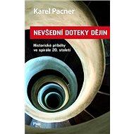 Nevšední doteky dějin - Karel Pacner