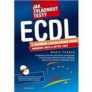 Jak zvládnout testy ECDL - Marie Franců