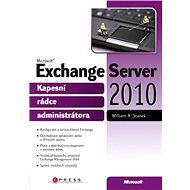 Microsoft Exchange Server 2010 - William R. Stanek