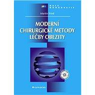 Moderní chirurgické metody léčby obezity - Martin Fried
