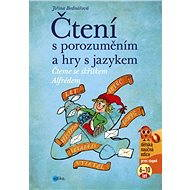 Čtení s porozuměním a hry s jazykem - Jiřina Bednářová, Richard Šmarda