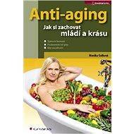 Anti-aging - Monika Golková