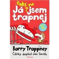 Já fakt nejsem trapnej – Barry Trappney - Jim Smith