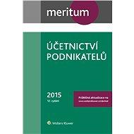 Meritum Účetnictví podnikatelů 2015 - kolektiv autorů