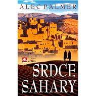 Srdce Sahary - Alec Palmer