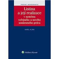 Listina a její realizace v systému veřejného a nového soukromého práva - Karel Klíma