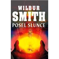 Posel slunce - Wilbur Smith
