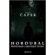 Hordubal, Povětroň, Obyčejný život - Elektronická kniha - Karel Čapek