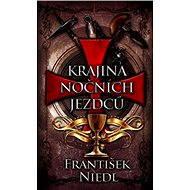 Krajina nočních jezdců - František Niedl