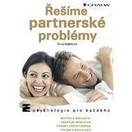 Řešíme partnerské problémy - Erika Matějková