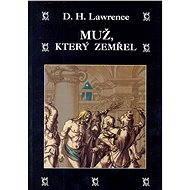 Muž, který zemřel - David Herbert Lawrence