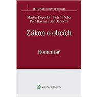 Zákon o obcích: Komentář - Martin Kopecký, Petr Průcha, Petr Havlan, Jan Janeček