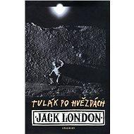 Tulák po hvězdách [E-kniha] - Jack London