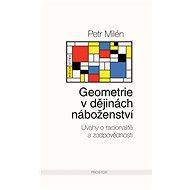 Geometrie v dějinách náboženství - Petr Milén