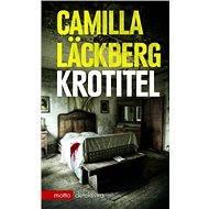 Krotitel [E-kniha] - Camilla Läckberg