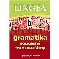 Gramatika současné francouzštiny - Lingea
