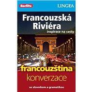 Francouzská riviéra + česko-francouzská konverzace za výhodnou cenu - Elektronická kniha ze série Inspirace na cesty, Lingea
