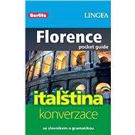 Florencie + česko-italská konverzace za výhodnou cenu - Elektronická kniha ze série Inspirace na cesty, Lingea