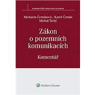 Zákon o pozemních komunikacích: Komentář - Michaela Černínová, Karel Černín, Michal Tichý