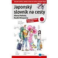 Japonský slovník na cesty - Alena Polická, Kohshi Hirayama