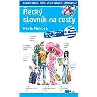 Řecký slovník na cesty - Pavla Pinková