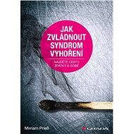 Jak zvládnout syndrom vyhoření - Mirriam Prieß