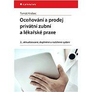 Oceňování a prodej privátní zubní a lékařské praxe - Tomáš Krabec