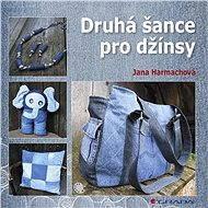 Druhá šance pro džínsy - Jana Harmachová