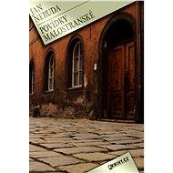 Povídky malostranské - Elektronická kniha - Jan Neruda