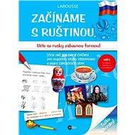 Začínáme s ruštinou - Éditions Larousse