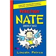 Velkej frajer Nate 2 - Lincoln Peirce