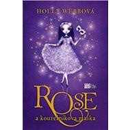 Rose a kouzelníkova maska - Holly Webbová