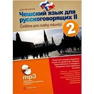 Čeština pro Rusy, 2. díl - Ljuba Mrověcová