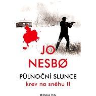 Půlnoční slunce - Jo Nesbo