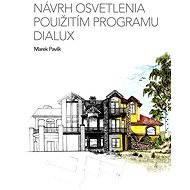 Návrh osvetlenia použitím programu Dialux - Marek Pavlík