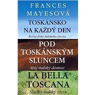 3 příběhy z Toskánska za výhodnou cenu - Elektronická kniha - Frances Mayesová