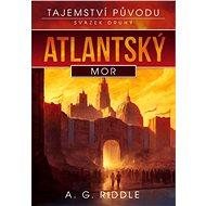 Atlantský mor - A.G. Riddle