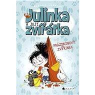 Julinka a její zvířátka – Prázdninový zvěřinec - Rebecca Johnson