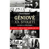 Géniové XX. století - Karel Pacner