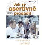 Jak se asertivně prosadit - Radkin Honzák, Vladimíra Novotná