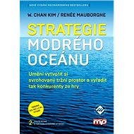 Strategie modrého oceánu - Renée Mauborgne, W. Chan Kim